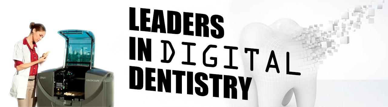 Leaders in Digital Dentistry